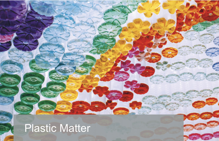 Plastic Matter Exhibition