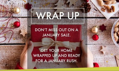 Get your home wrapped up for the January rush