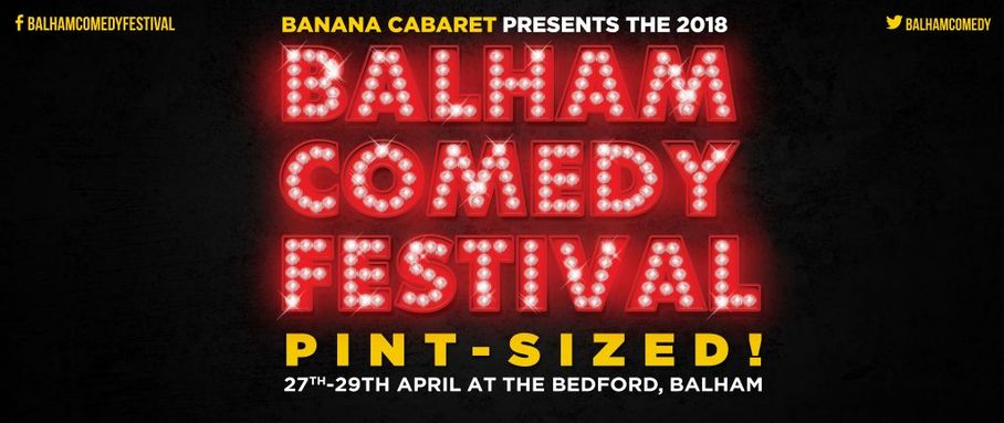 The Balham Comedy Festival is back!
